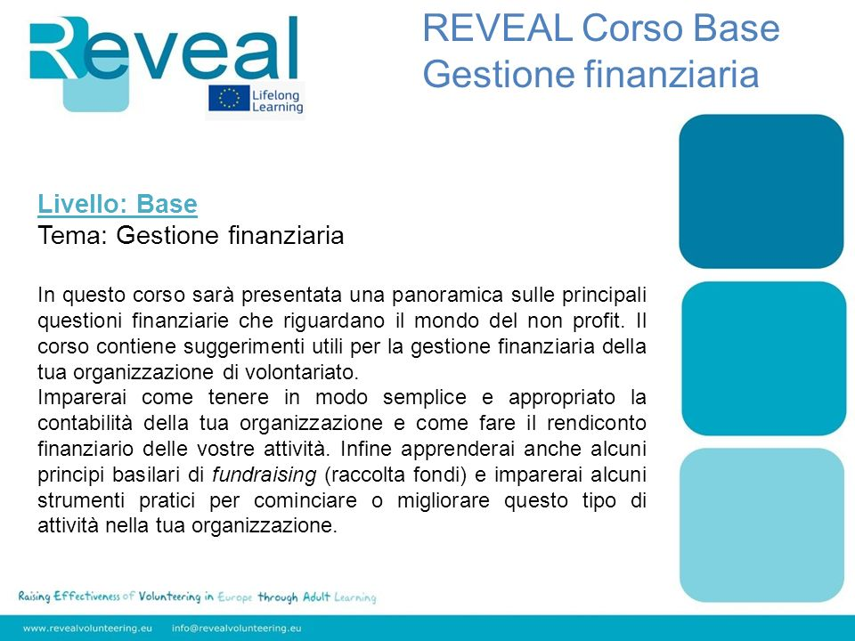 REVEAL Corso Base Gestione finanziaria Livello: Base