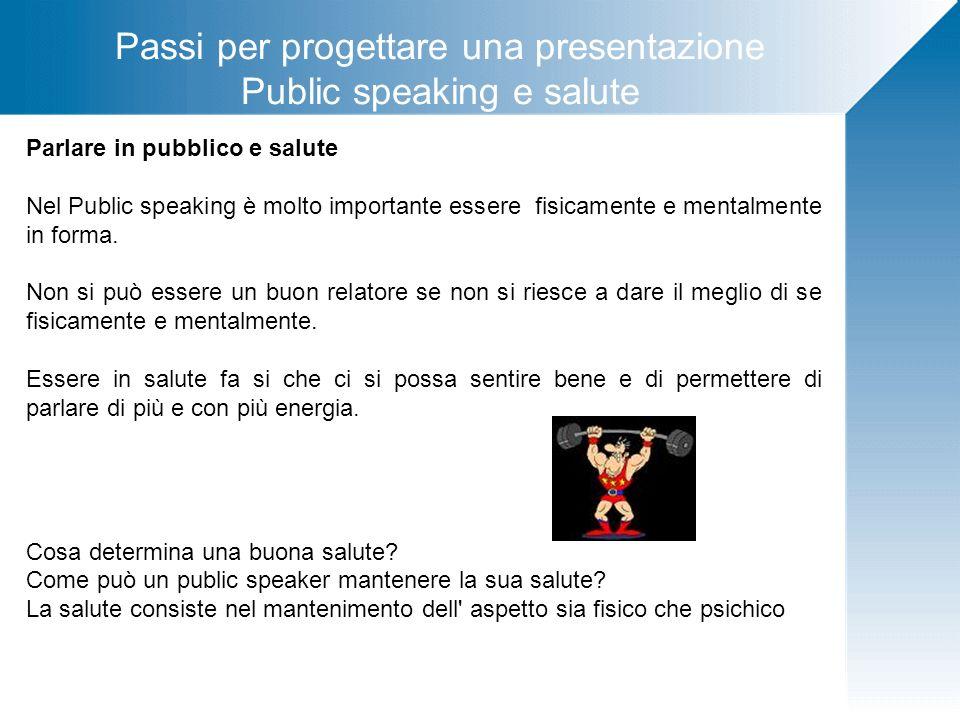 Passi per progettare una presentazione Public speaking e salute