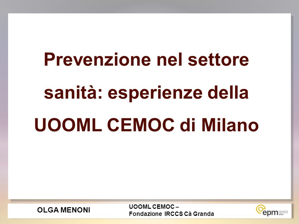 Prevenzione nel settore sanità: esperienze della UOOML CEMOC di Milano