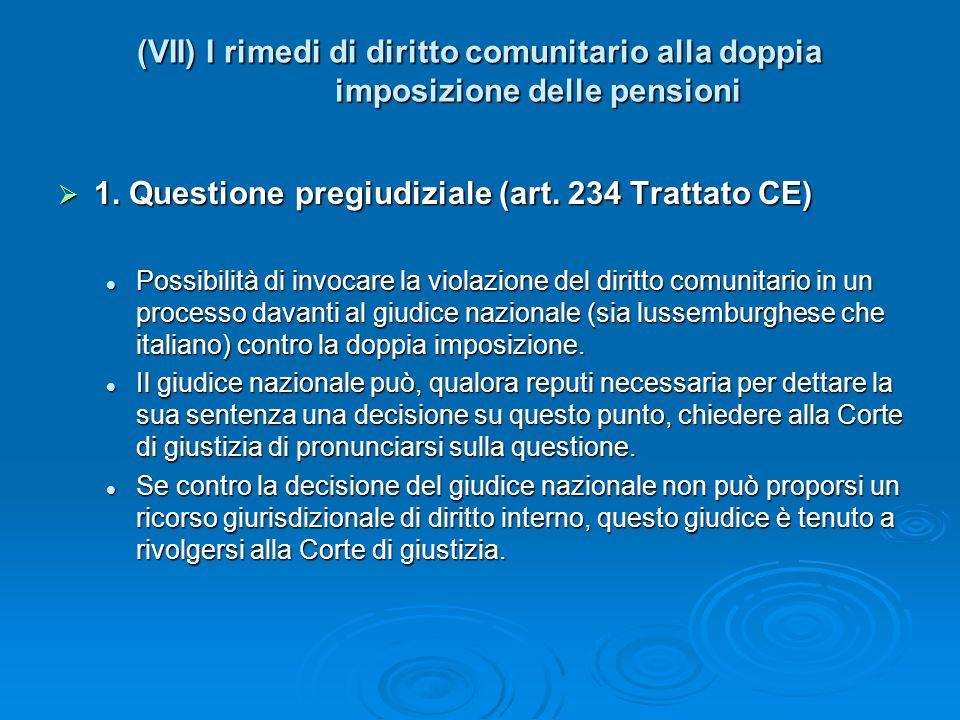 1. Questione pregiudiziale (art. 234 Trattato CE)