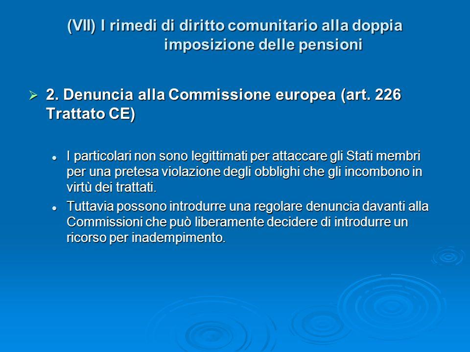 2. Denuncia alla Commissione europea (art. 226 Trattato CE)
