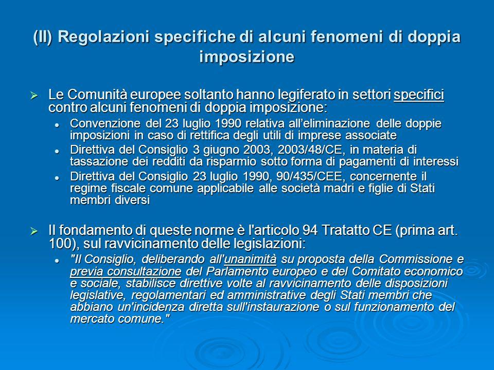 (II) Regolazioni specifiche di alcuni fenomeni di doppia imposizione