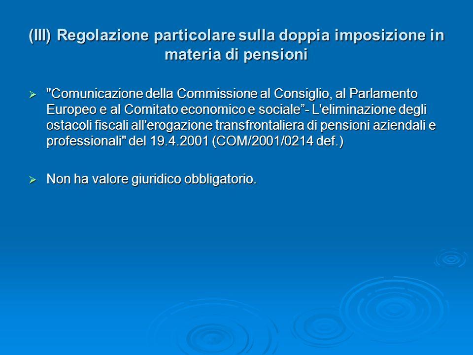 (III) Regolazione particolare sulla doppia imposizione in materia di pensioni