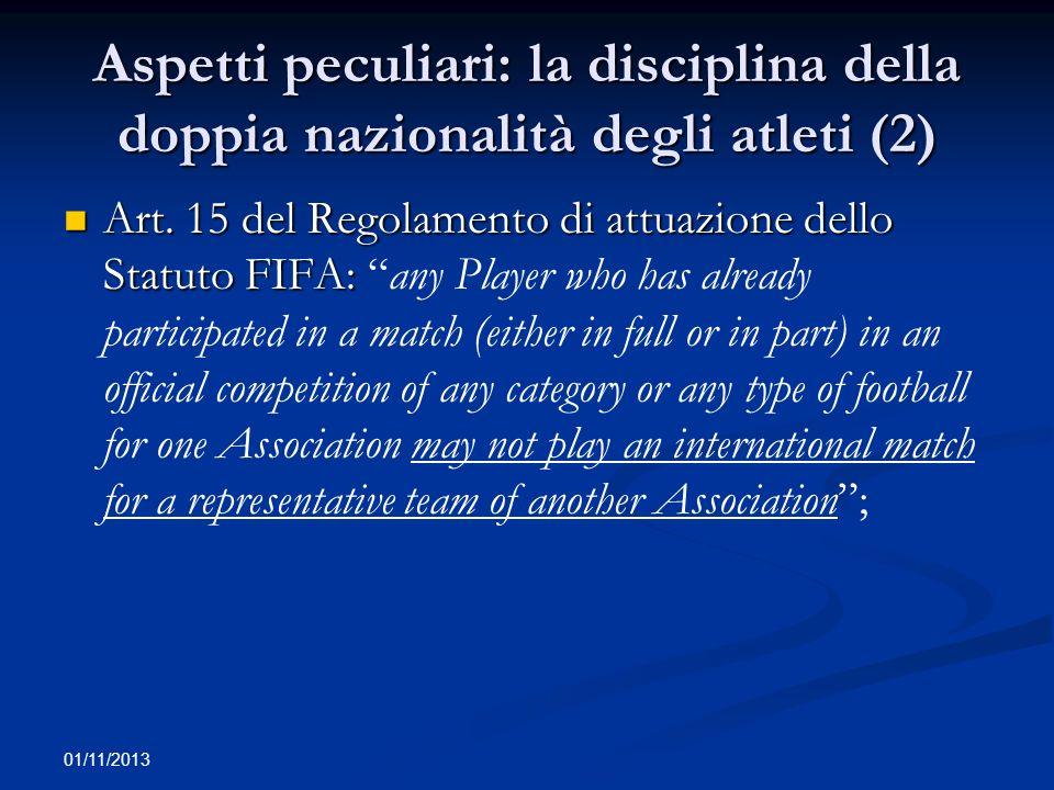Aspetti peculiari: la disciplina della doppia nazionalità degli atleti (2)