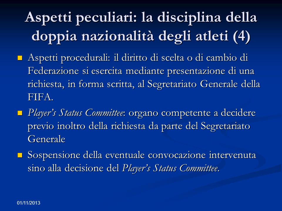 Aspetti peculiari: la disciplina della doppia nazionalità degli atleti (4)