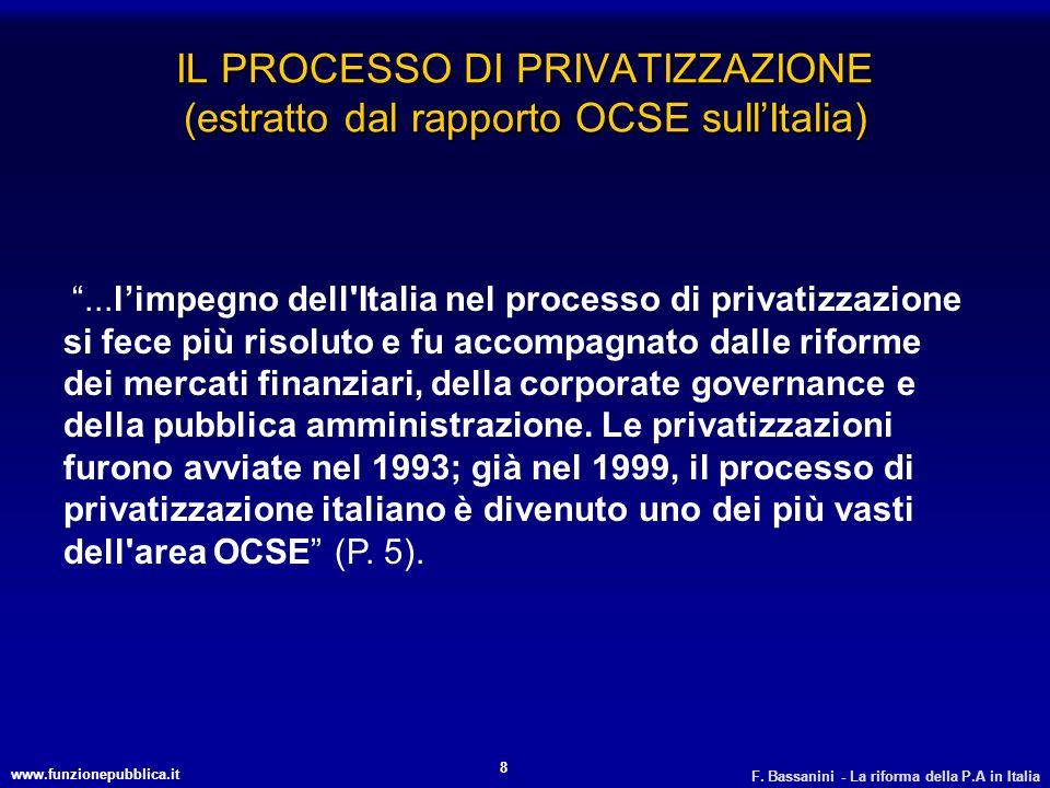 IL PROCESSO DI PRIVATIZZAZIONE (estratto dal rapporto OCSE sull'Italia)