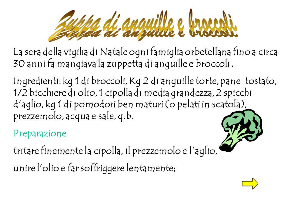 Zuppa di anguille e broccoli