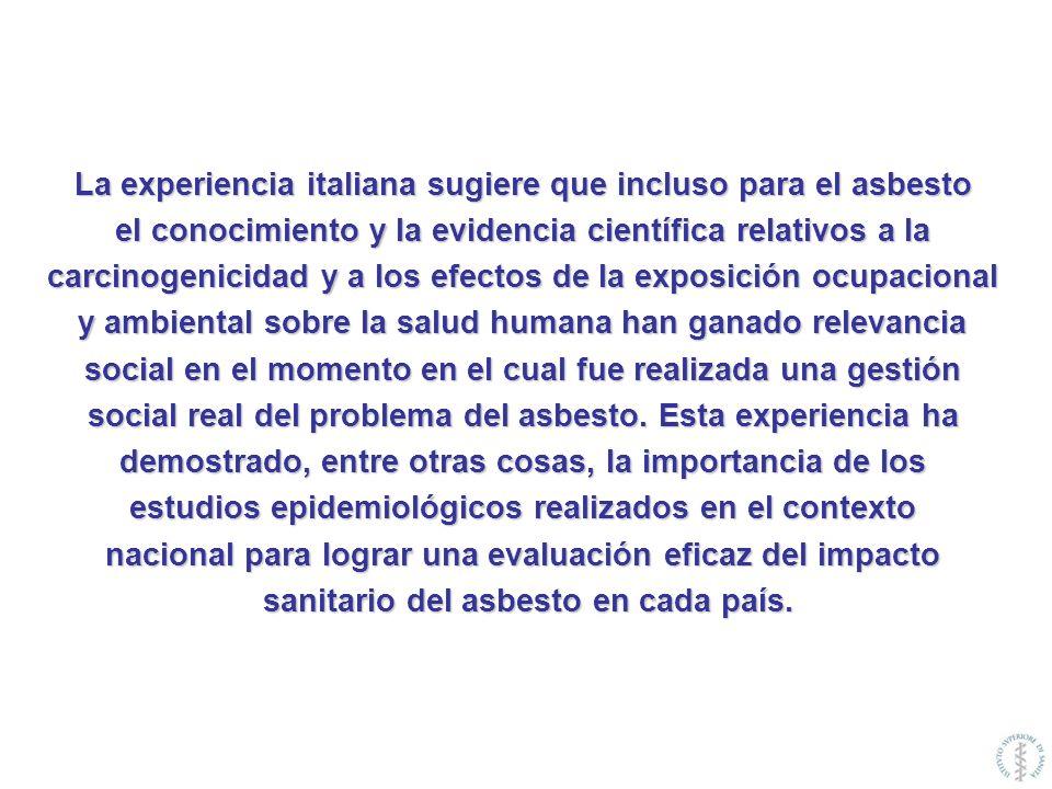 La experiencia italiana sugiere que incluso para el asbesto