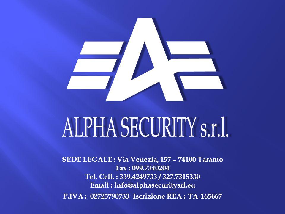 SEDE LEGALE : Via Venezia, 157 – 74100 Taranto Fax : 099.7340204