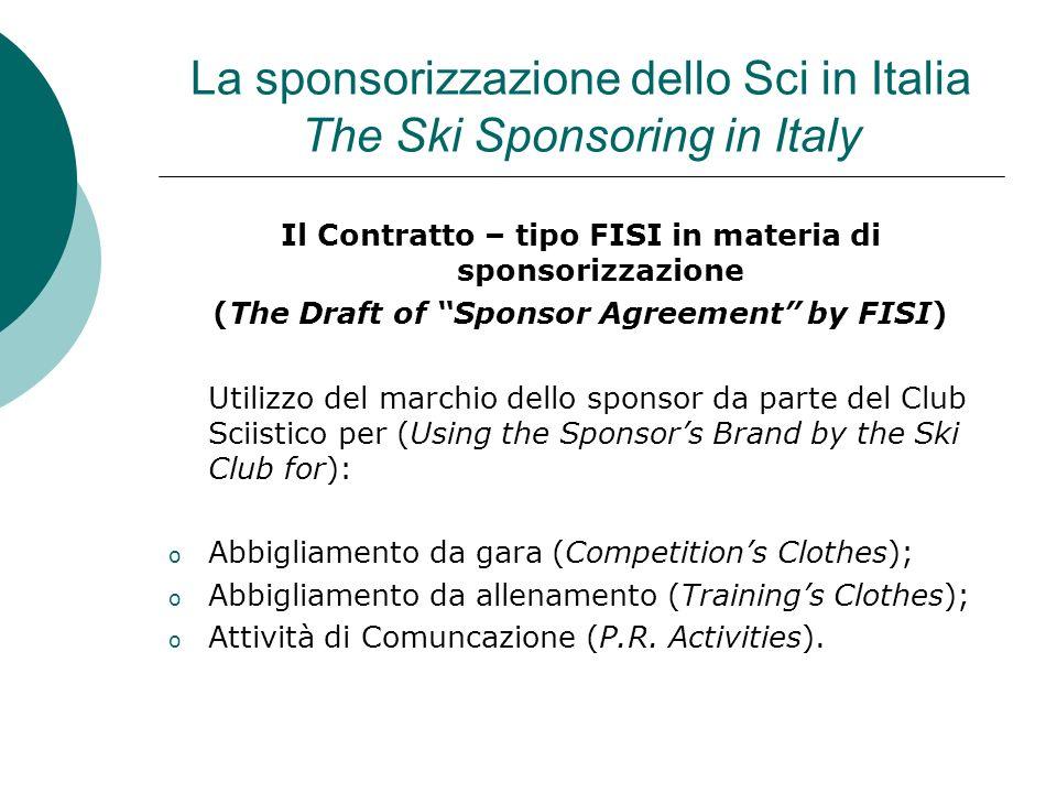 La sponsorizzazione dello Sci in Italia The Ski Sponsoring in Italy