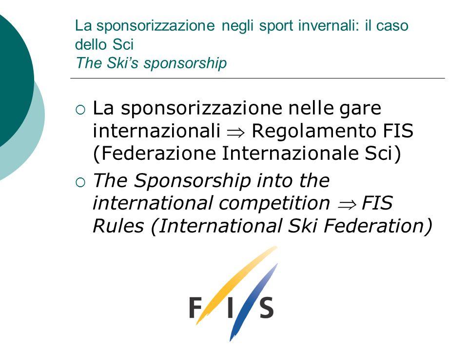 La sponsorizzazione negli sport invernali: il caso dello Sci The Ski's sponsorship