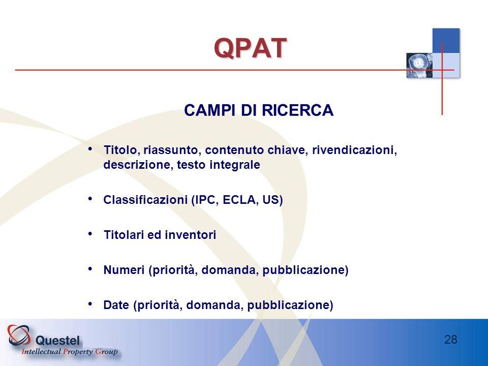 QPAT CAMPI DI RICERCA. Titolo, riassunto, contenuto chiave, rivendicazioni, descrizione, testo integrale.