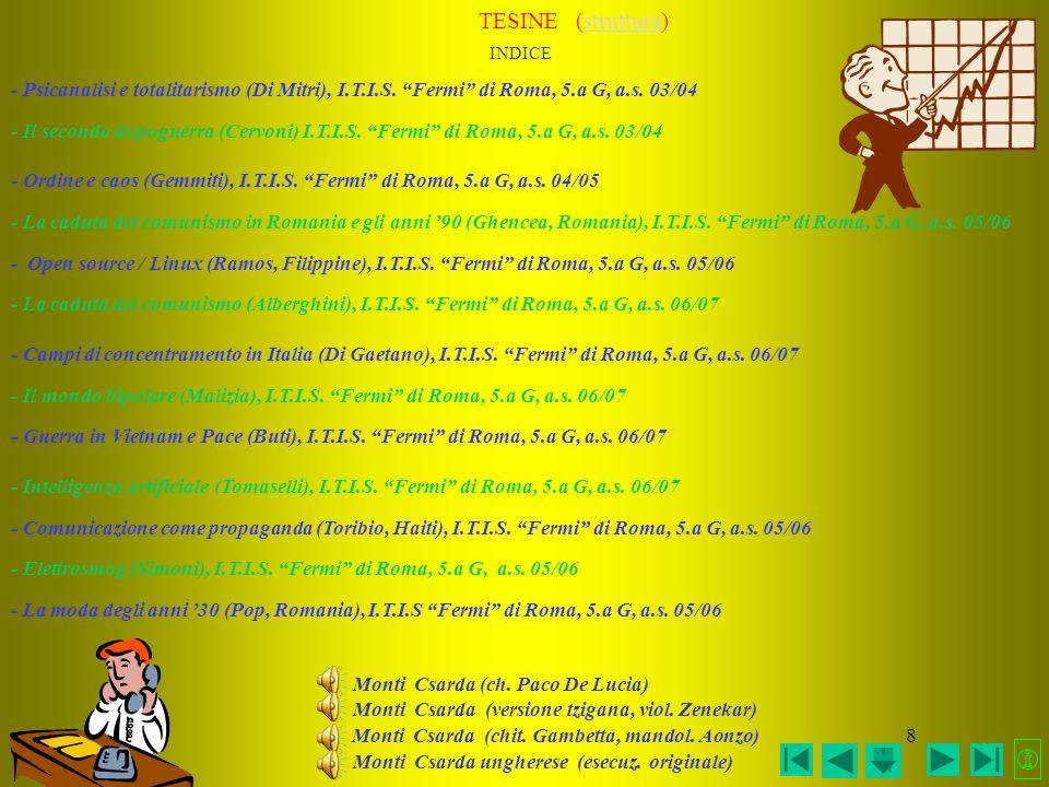 TESINE (struttura) INDICE. - Psicanalisi e totalitarismo (Di Mitri), I.T.I.S. Fermi di Roma, 5.a G, a.s. 03/04.