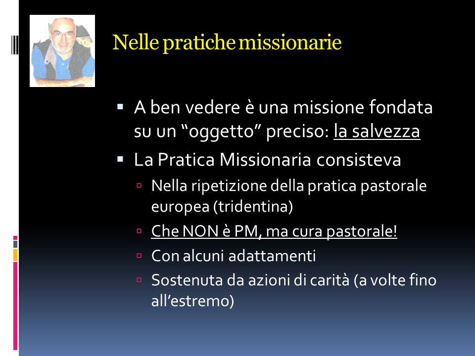 Nelle pratiche missionarie