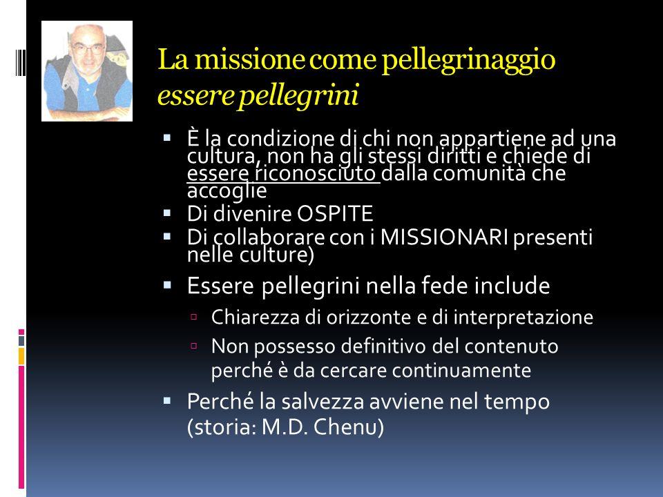 La missione come pellegrinaggio essere pellegrini