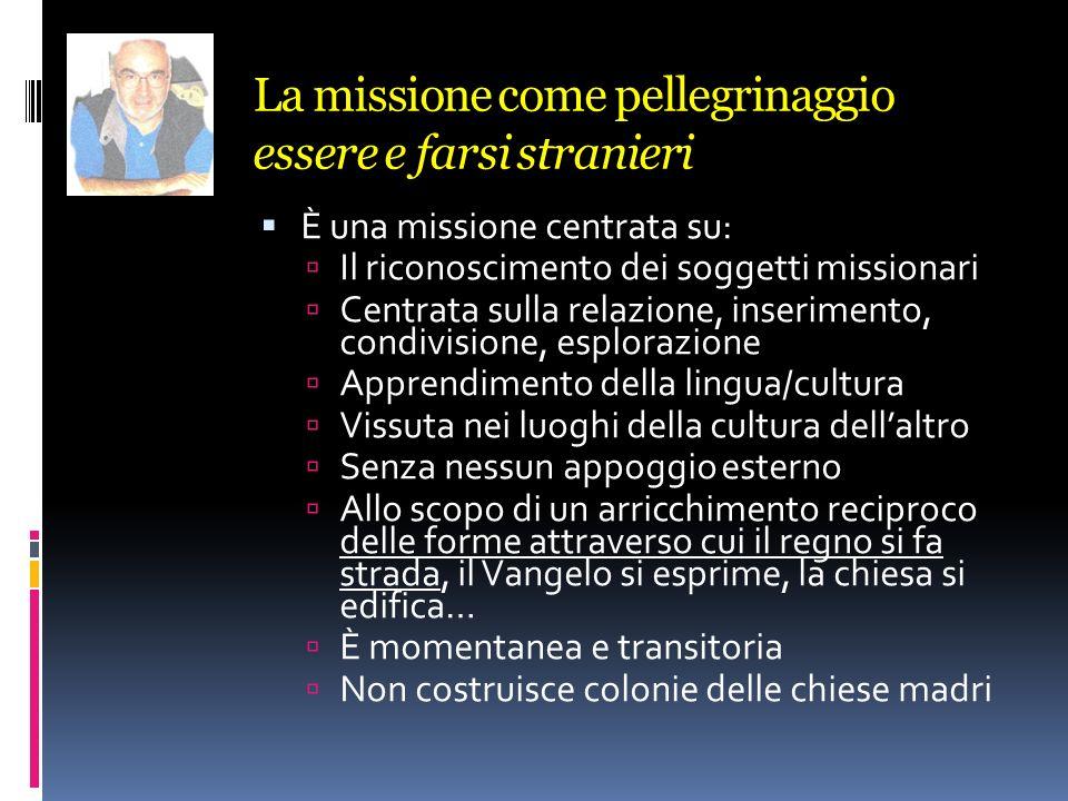 La missione come pellegrinaggio essere e farsi stranieri