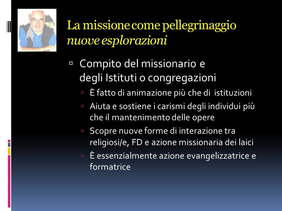 La missione come pellegrinaggio nuove esplorazioni