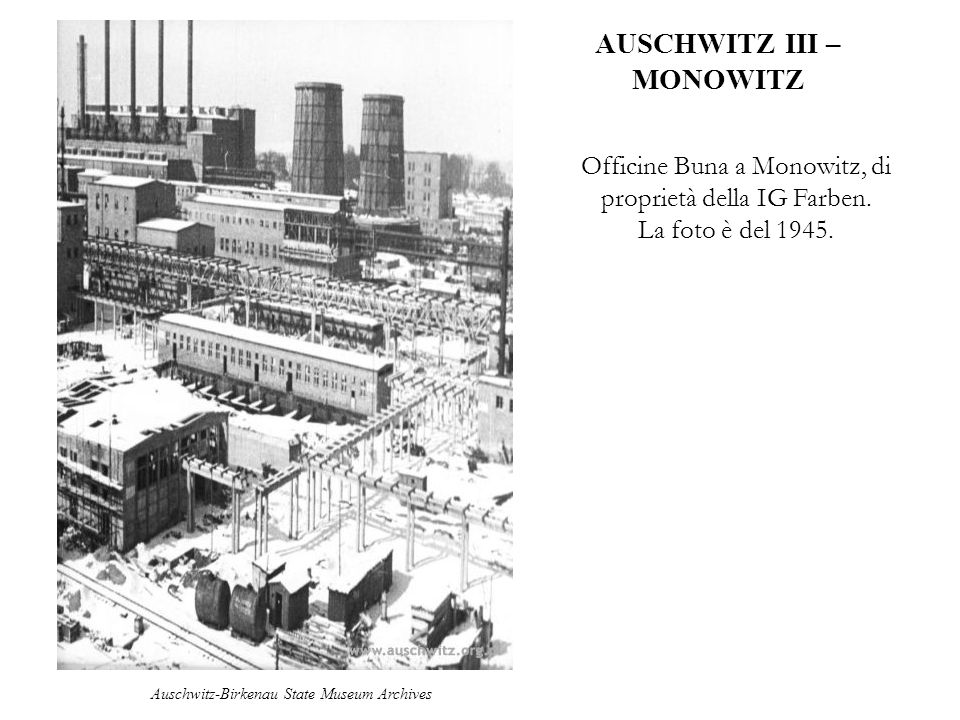 AUSCHWITZ III – MONOWITZ