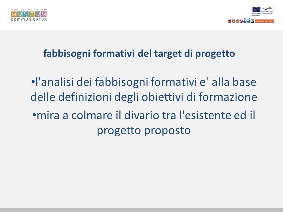 fabbisogni formativi del target di progetto