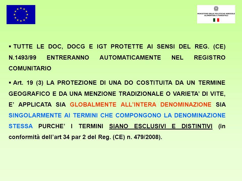 TUTTE LE DOC, DOCG E IGT PROTETTE AI SENSI DEL REG. (CE) N