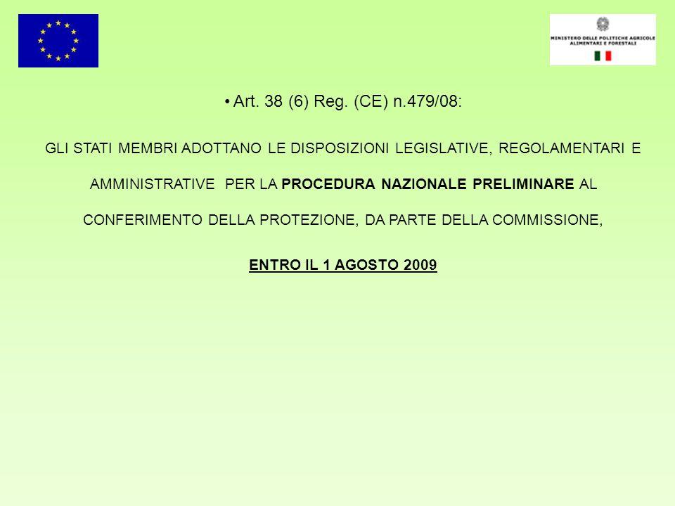 Art. 38 (6) Reg. (CE) n.479/08: