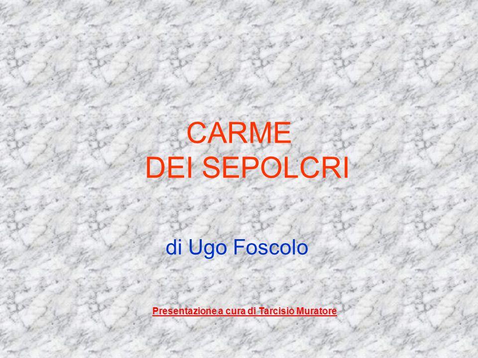 CARME DEI SEPOLCRI di Ugo Foscolo