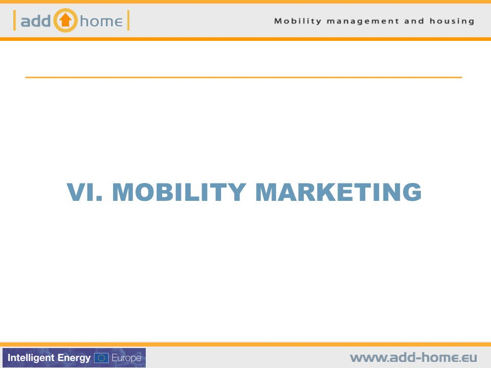 VI. MOBILITY MARKETING