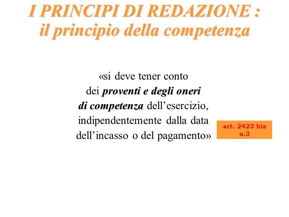 I PRINCIPI DI REDAZIONE : il principio della competenza