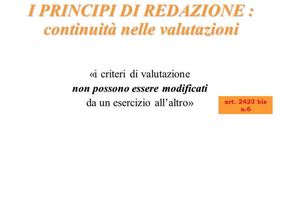 I PRINCIPI DI REDAZIONE : continuità nelle valutazioni
