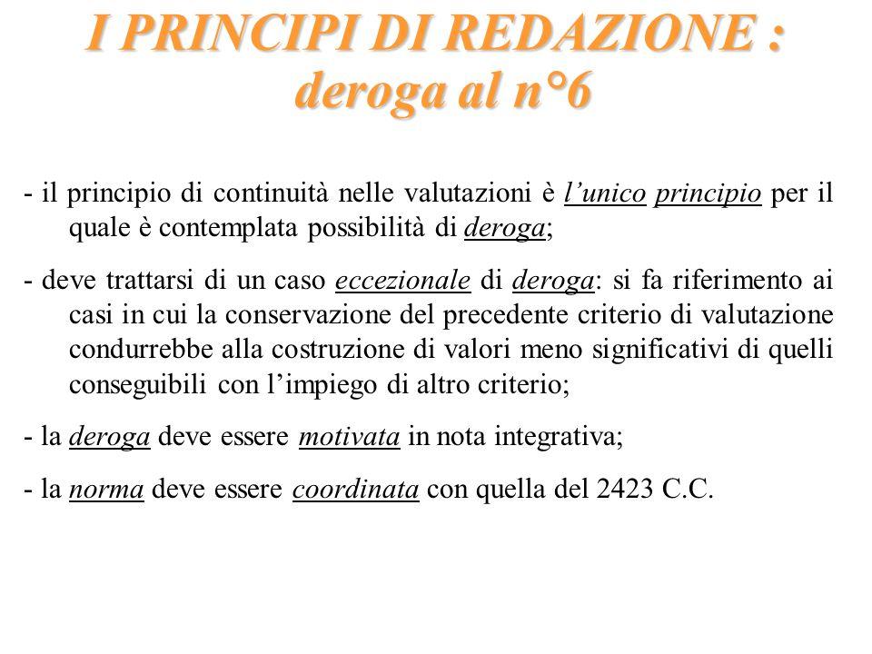 I PRINCIPI DI REDAZIONE : deroga al n°6