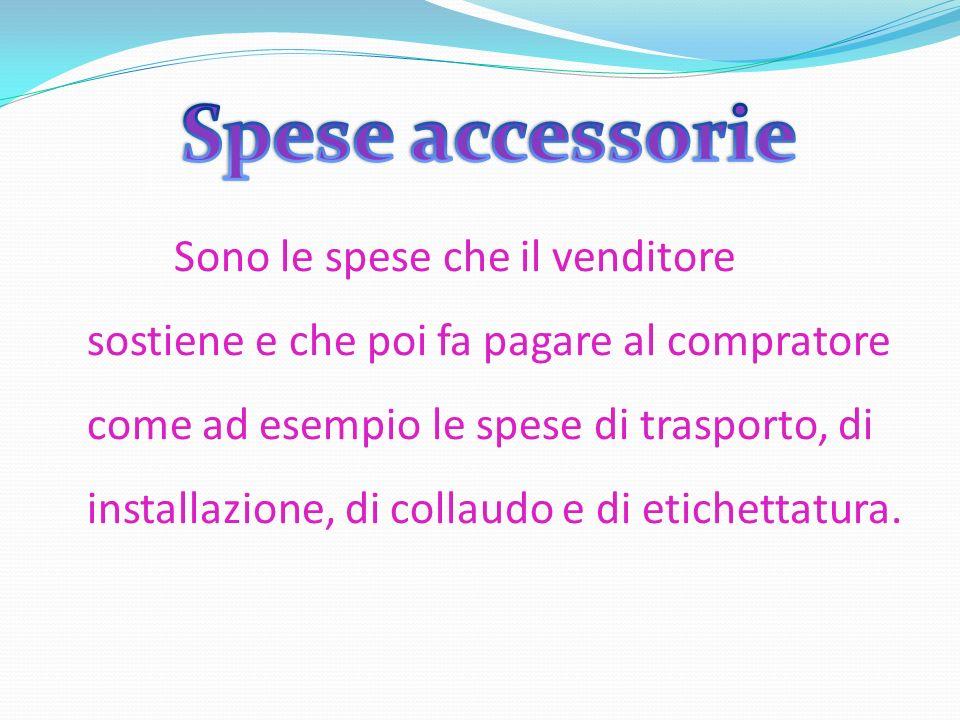 Spese accessorie