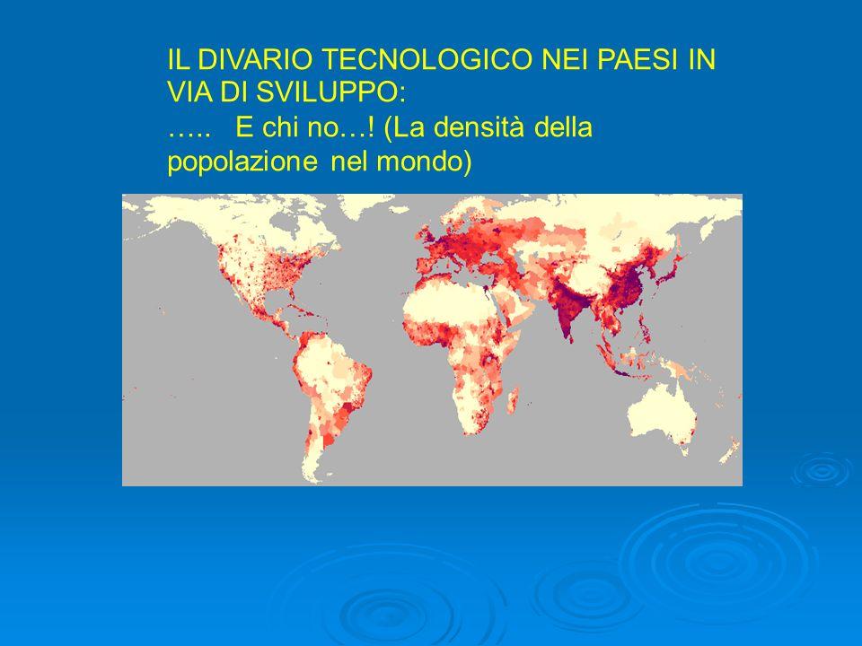 IL DIVARIO TECNOLOGICO NEI PAESI IN VIA DI SVILUPPO: