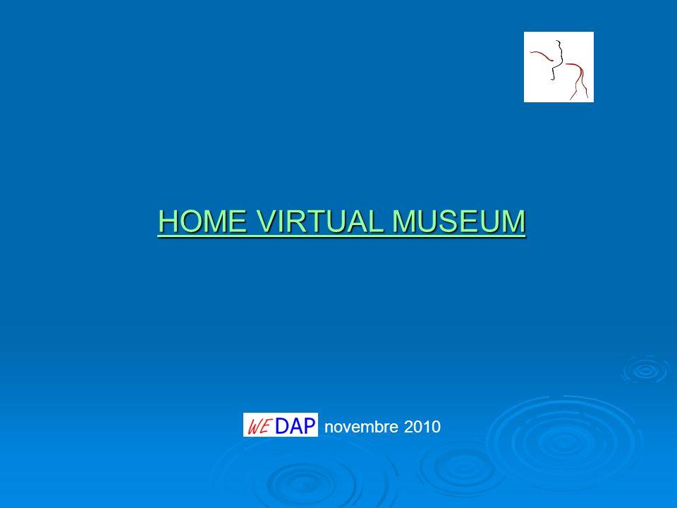 HOME VIRTUAL MUSEUM novembre 2010