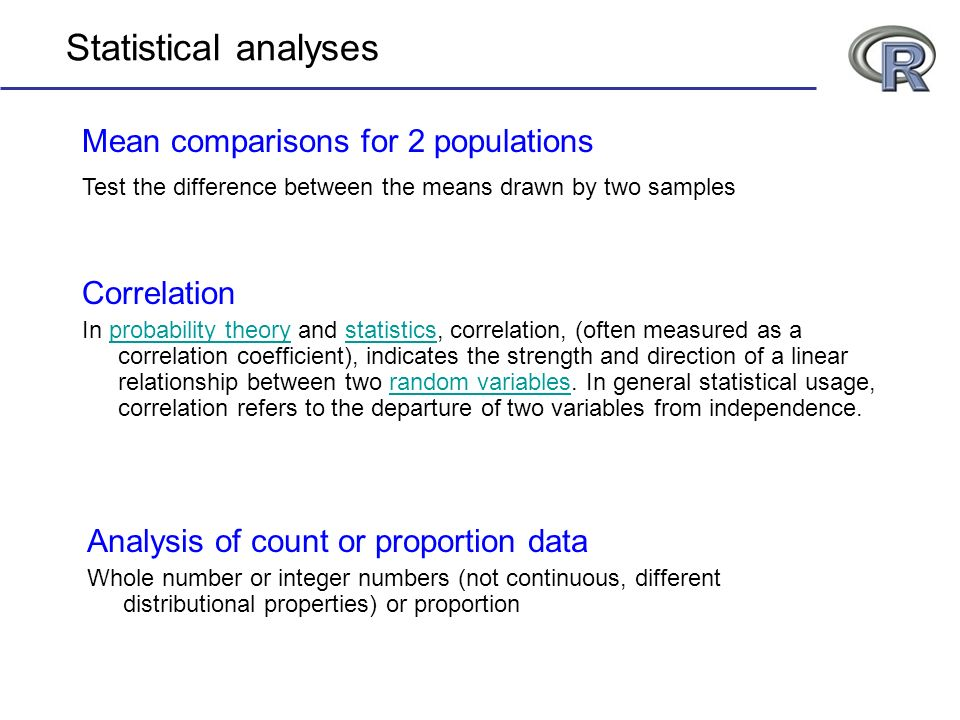 Statistical analyses Mean comparisons for 2 populations Correlation