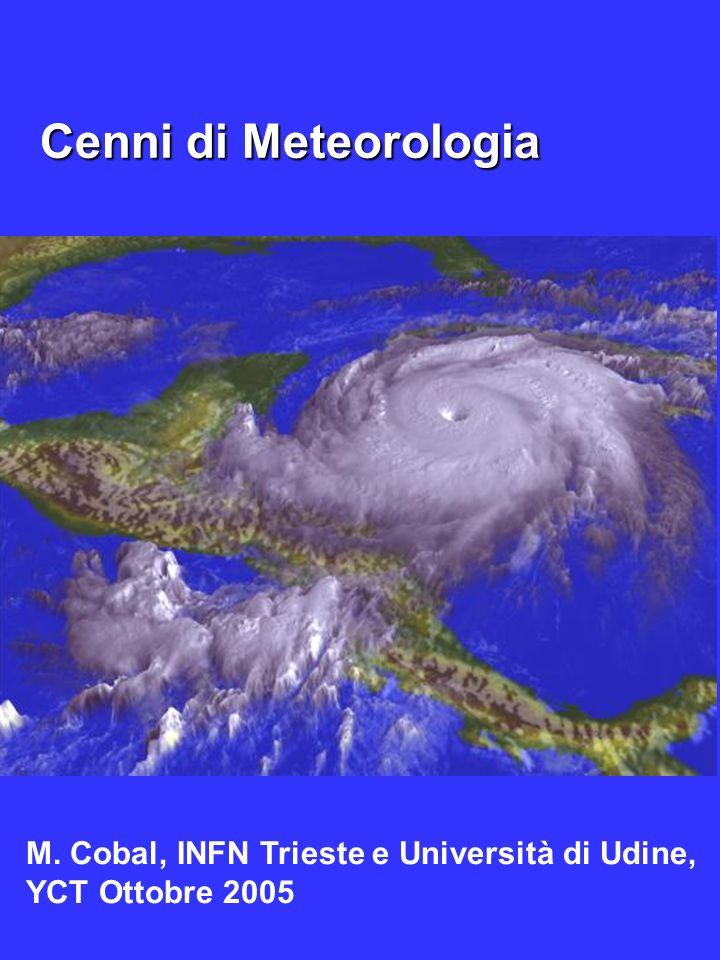 Cenni di Meteorologia Marina Cobal, Universita' di Udine, YCT 2005