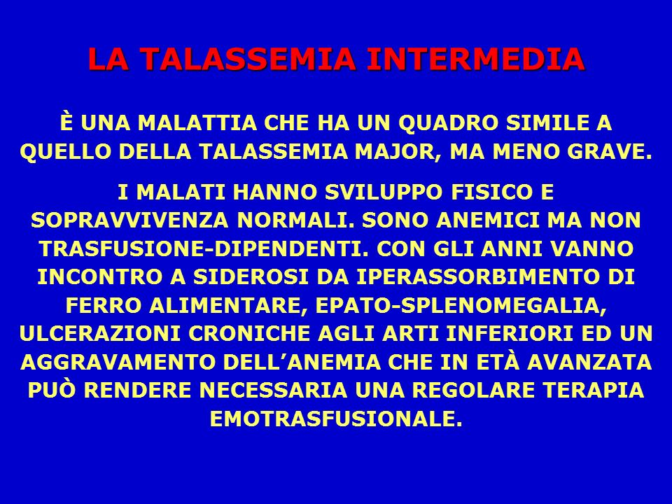 LA TALASSEMIA INTERMEDIA