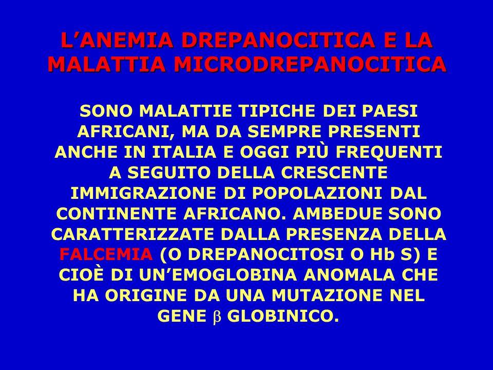 L'ANEMIA DREPANOCITICA E LA MALATTIA MICRODREPANOCITICA
