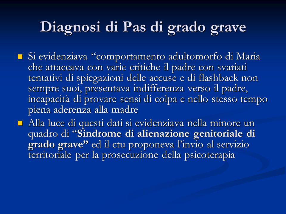 Diagnosi di Pas di grado grave