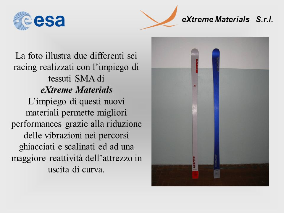 22 March 2017 La foto illustra due differenti sci racing realizzati con l'impiego di tessuti SMA di.