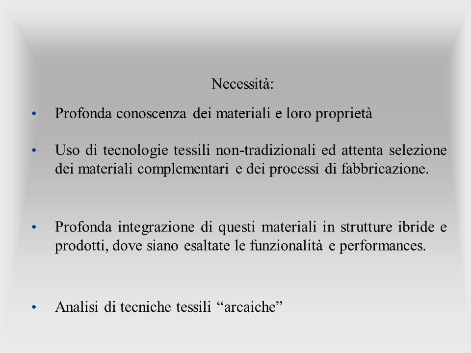 Profonda conoscenza dei materiali e loro proprietà
