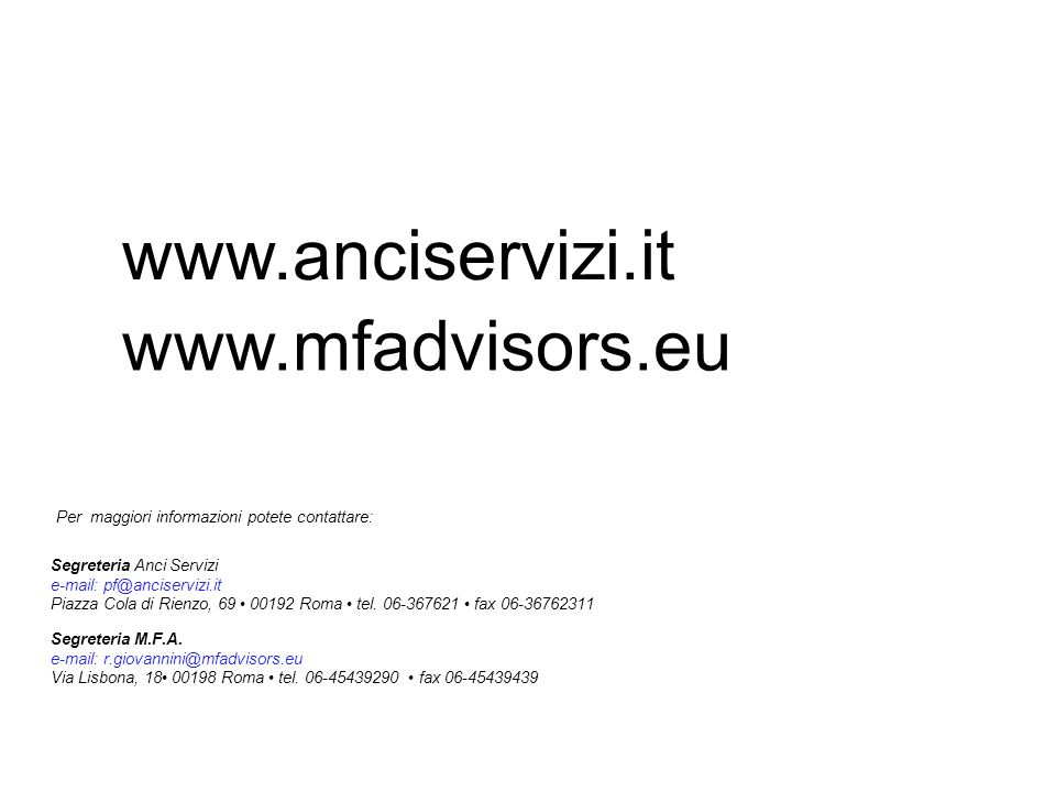 www.anciservizi.it www.mfadvisors.eu