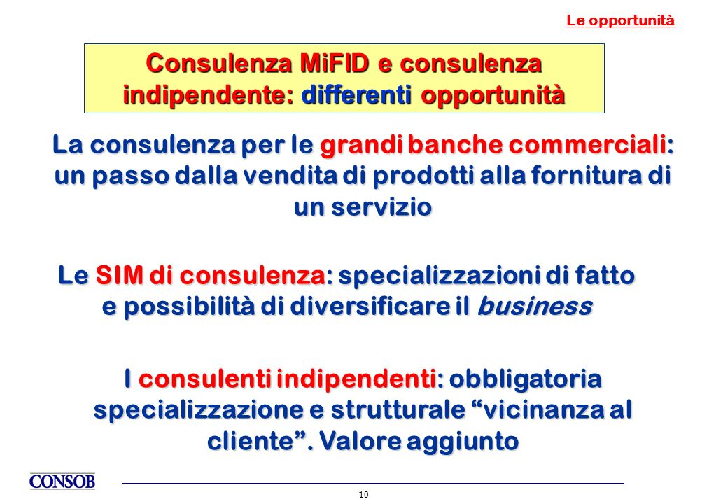 Consulenza MiFID e consulenza indipendente: differenti opportunità