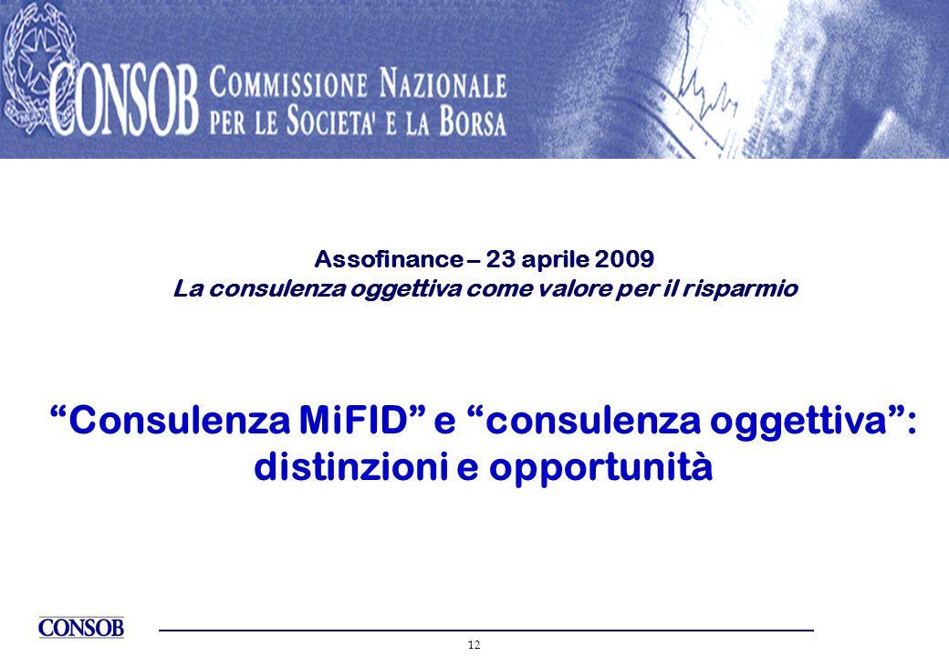 Consulenza MiFID e consulenza oggettiva : distinzioni e opportunità