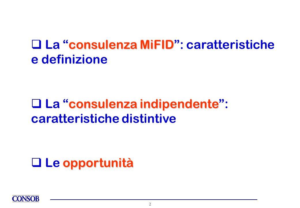 La consulenza MiFID : caratteristiche e definizione