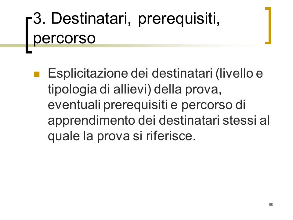3. Destinatari, prerequisiti, percorso