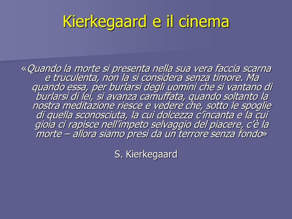 Kierkegaard e il cinema