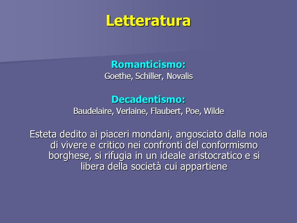 Letteratura Romanticismo: Decadentismo: