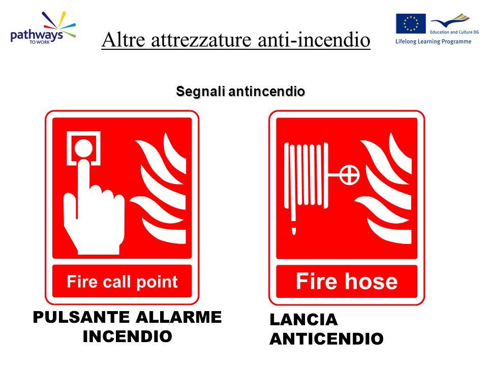 Altre attrezzature anti-incendio