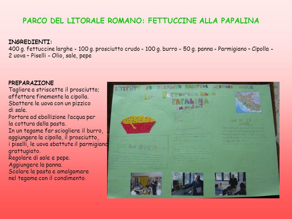 PARCO DEL LITORALE ROMANO: FETTUCCINE ALLA PAPALINA