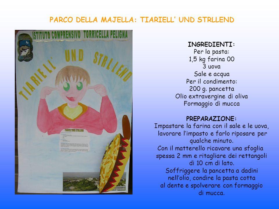 PARCO DELLA MAJELLA: TIARIELL' UND STRLLEND